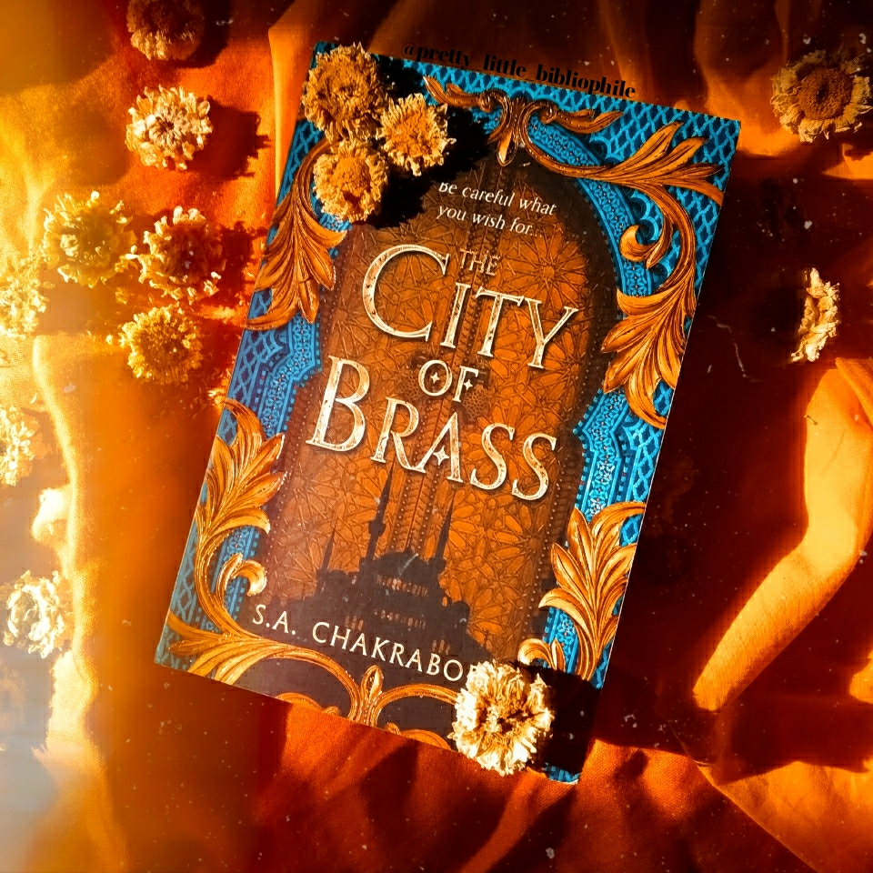 The City of Brass, by S. A. Chakraborty, 2017