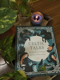 Celtic Tales: Fairytales and Stories of Enchantments  from Ireland, Scotland, Brittany, and Wales