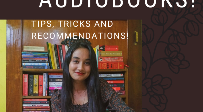 How to// Delving into Audiobooks! Tips & Tricks!
