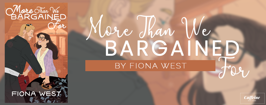More Than We Bargained For, by Fiona West
