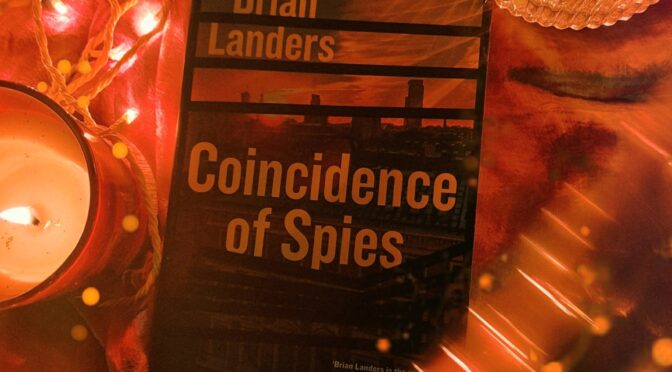 Coincidence of Spies: Blog Tour Stop!